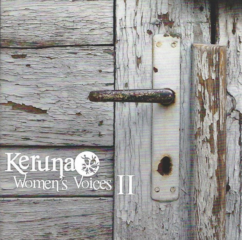 Keruna Woman's Voices 2